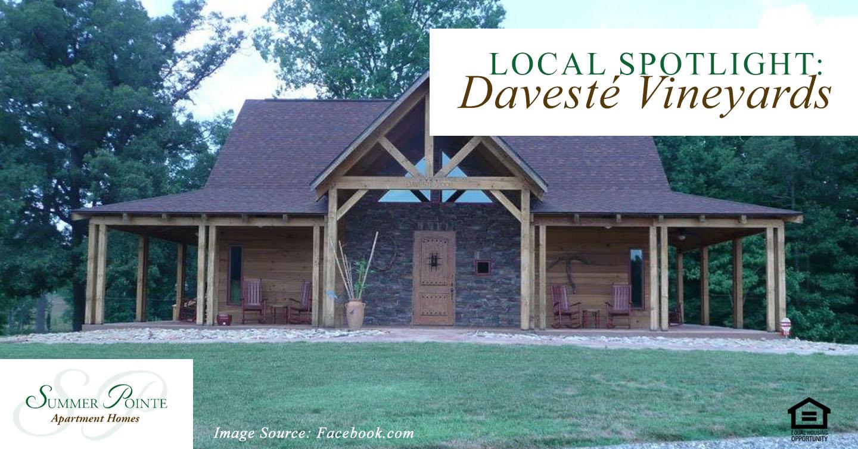 Local Spotlight: Davesté Vineyards