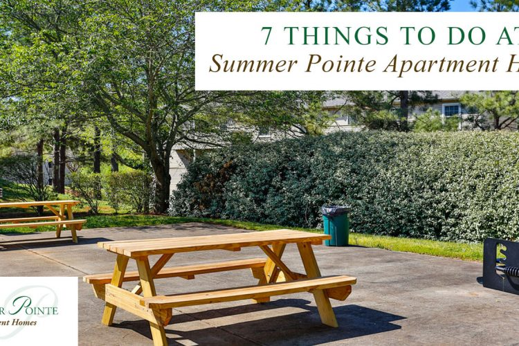 7 Things to Do at Summer Pointe Apartment Homes